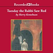 Tuesday the Rabbi Saw Red: A Rabbi Small Mystery, Book 5 | Harry Kemelman