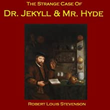 The Strange Case of Dr. Jekyll and Mr. Hyde | Livre audio Auteur(s) : Robert Louis Stevenson Narrateur(s) : Cathy Dobson