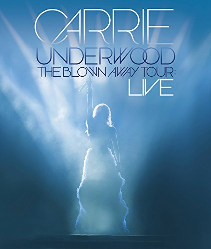 DVD : Carrie Underwood - The Blown Away Tour: Live (DVD)