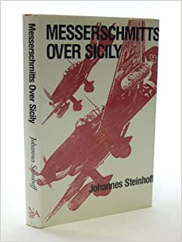 Messerschmitts Over Sicily is a Stackpole