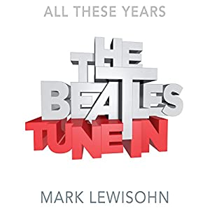 The Beatles - All These Years Audiobook