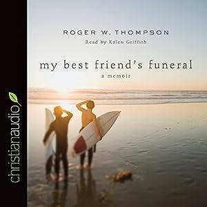 My Best Friend's Funeral Audiobook