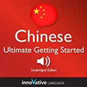 Learn Chinese - Ultimate Getting Started with Chinese Box Set, Lessons 1-55 | [Innovative Language Learning]