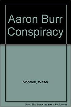 K History Professor Unveils 'Burr Conspiracy' Book
