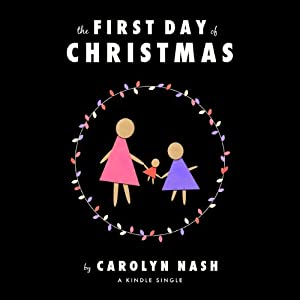 The First Day of Christmas | [Carolyn Nash]