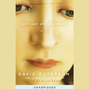 Our Lady of the Forest | [David Guterson]