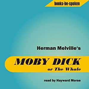 Moby Dick or The Whale Audiobook