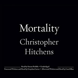Mortality | [Christopher Hitchens]