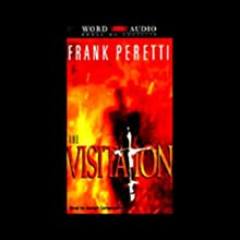 The Visitation Audiobook by Frank Peretti Narrated by Joseph Campanella