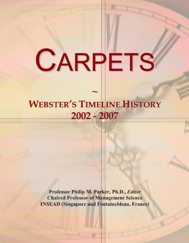 Carpets: Webster's Timeline History, 2002 - 2007