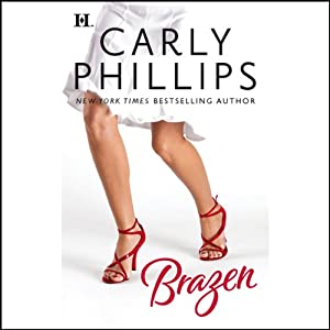 Brazen | [Carly Phillips]