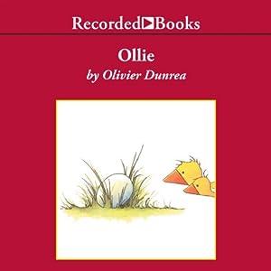 Ollie: Gossie & Friends | [Olivier Dunrea]