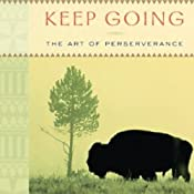 Keep Going: The Art of Perseverance | [Joseph M. Marshall III]