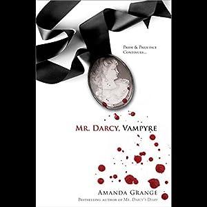 Mr. Darcy, Vampyre Hörbuch