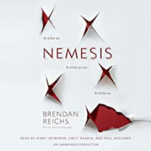 Nemesis Audiobook by Brendan Reichs Narrated by Kirby Heyborne, Emily Rankin, Paul Boehmer