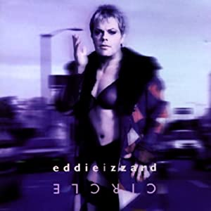 Circle | [Eddie Izzard]