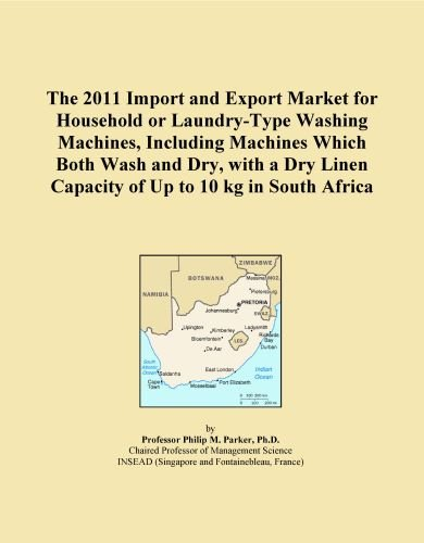 The 2011 Import and Export Market for Household or Laundry-Type Washing Machines, Including Machines Which Both Wash and Dry, with a Dry Linen Capacity of Up to 10 kg in South Africa