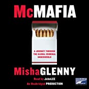 McMafia: A Journey Through the Global Criminal Underworld | [Misha Glenny]
