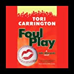 Foul Play: A Sofie Metropolis Novel (       UNABRIDGED) by Tori Carrington Narrated by Rebecca Rogers