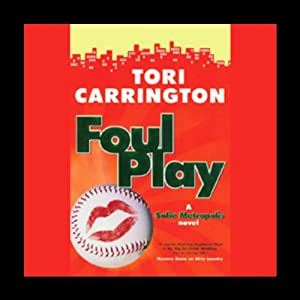 Foul Play: A Sofie Metropolis Novel | [Tori Carrington]