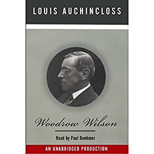 Woodrow Wilson   [Louis Auchincloss]