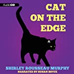Cat on the Edge: A Joe Grey Mystery, Book 1 (       UNABRIDGED) by Shirley Rousseau Murphy Narrated by Susan Boyce