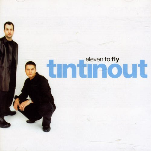 CD : Tin Tin Out - Eleven To Fly (CD)