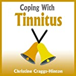 Coping with Tinnitus | Christine Craggs-Hinton