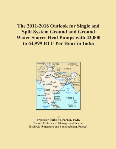 The 2011-2016 Outlook for Single and Split System Ground and Ground Water Source Heat Pumps with 42,000 to 64,999 BTU Per Hour in India