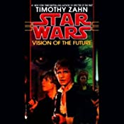 Star Wars: Hand of Thrawn, Book 2: Vision of the Future | [Timothy Zahn]
