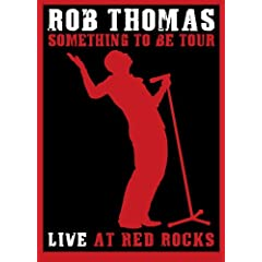 Soundstage Presents: Rob Thomas - Live at Red Rocks