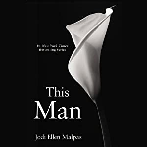 This Man: This Man Trilogy, Book 1 | [Jodi Ellen Malpas]