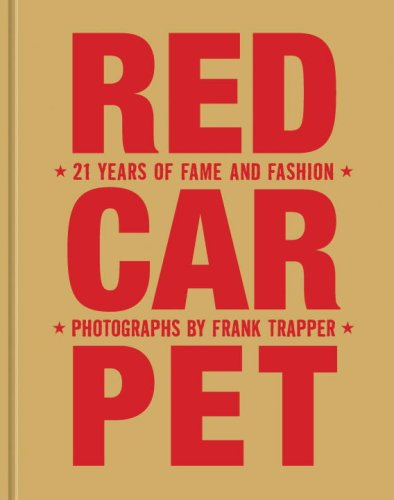 Red Carpet:21 Years of Fame and Fashion, Updated Edition