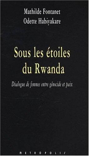 Sous les étoiles du Rwanda
