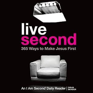 Live Second: 365 Ways to Make Jesus First | [Doug Bender]