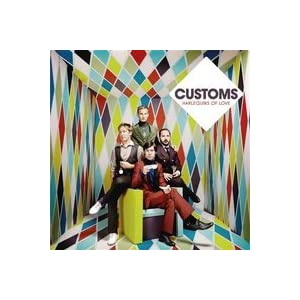 "Preview : CUSTOMS präsentieren ihr zweites Album ""Harlequins Of Love"" in Venlo"