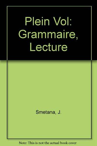 Plein Vol Grammaire, Lecture