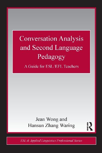 Conversation Analysis and Second Language Pedagogy: A...