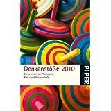 """Denkanst��e 2010: Ein Lesebuch aus Philosophie, Kultur und Wissenschaftvon """"Lilo G�ttermann"""""""