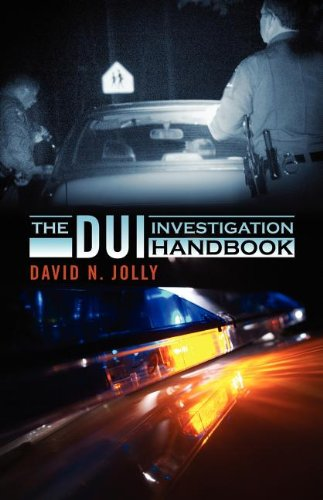 The DUI Investigation Handbook PDF