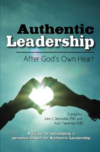 Authentic Leadership-: After God'S Own Heart