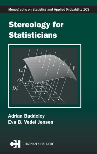 Stereology For Statisticians (Chapman & Hall/Crc Monographs On Statistics & Applied Probability)