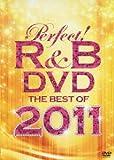 パーフェクト!R&B DVD~ベスト・オブ・2011