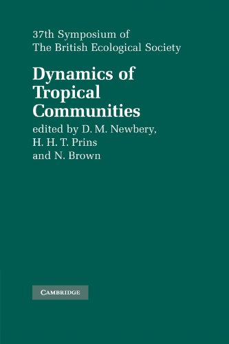 Dynamics of Tropical Communities: 37th Symposium of the British Ecological Society (Symposia of the British Ecological S