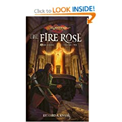 The Fire Rose: The Ogre Titans, Volume Two by Richard A. Knaak