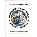 Nursery Rhymes, Fairy Tales - 14 All-time Favourites for 24 Stitch Punchcard and Electronic Machinesby Wendy Phillips