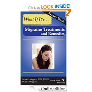 Migraine Treatments and Remedies (Skinny Book)
