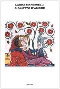 Biglietto d'amore: Laura Mancinelli: 9788806164515: Amazon.com: Books