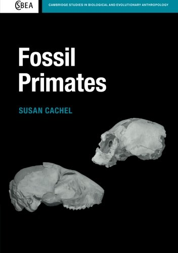 Fossil Primates (Cambridge Studies in Biological and Evolutionary Anthropology)
