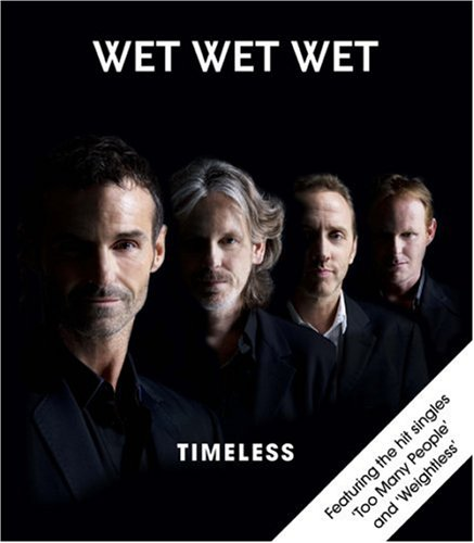 Wet Wet Wet - Timeless - Zortam Music